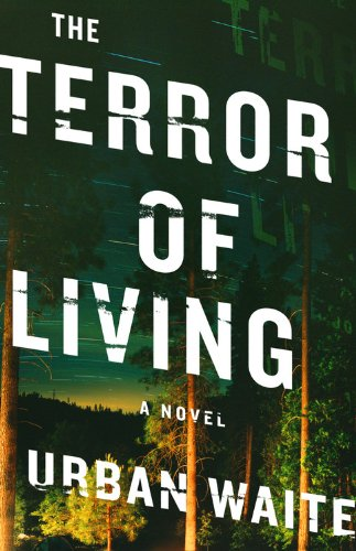 Image for The Terror of Living: A Novel