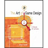 The Art of Game Design: A book of lensesby Jesse Schell
