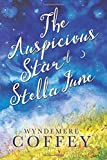 img - for The Auspicious Star of Stella June book / textbook / text book
