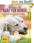 BARF f�r Hunde: Den besten Freund ges...