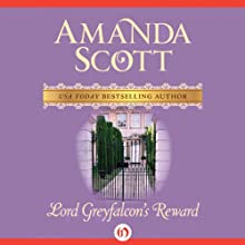 Lord Greyfalcon's Reward Audiobook by Amanda Scott Narrated by Cat Gould