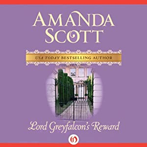 Lord Greyfalcon's Reward | [Amanda Scott]