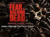 Fear the Walking Dead - Staffel 2 Teil 2 [dt./OV]