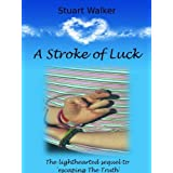 A Stroke of Luckby Stuart Walker