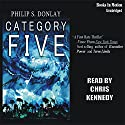 Category Five Audiobook by Philip S Donlay Narrated by Chris Kennedy