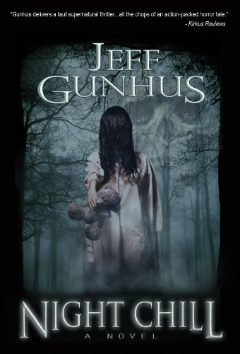 Terror & A Father's Love – Night Chill  by Jeff Gunhus Plus Enter To Win a Brand New Kindle Fire HD 6 Tablet