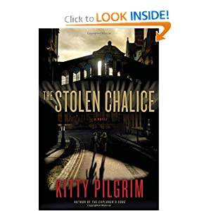 The Stolen Chalice: A Novel Kitty Pilgrim
