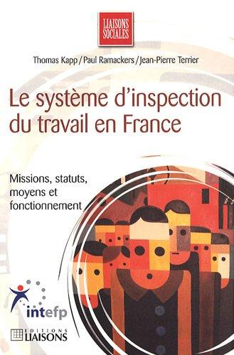 Le syst me d 39 inspection du travail en france missions statut moyens et fonctionnement - Inspection du travail bourges ...