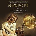 Newport: A Novel Audiobook by Jill Morrow Narrated by Johanna Parker