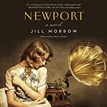 Newport: A Novel (       UNABRIDGED) by Jill Morrow Narrated by Johanna Parker