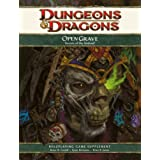 Open Grave: Secrets of the Undead: A 4th Edition D&D Supplementby Bruce R. Cordell