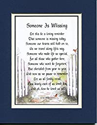 Memorial Gifts. #100, (Someone Is Missing) Male Touching 8x10 Poem, Double-matted in Navy Over White. Enhanced with Watercolor Graphics. A Remembrance Gift.