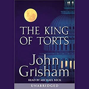 The King of Torts Audiobook