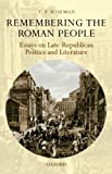 img - for Remembering the Roman People: Essays on Late-Republican Politics and Literature book / textbook / text book