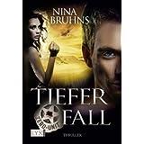 Zero Unit: Tiefer Fall (German Edition) ~ Nina Bruhns
