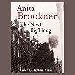 The Next Big Thing | Anita Brookner