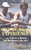 img - for An Out-of-Boat Experience by Mallory, Peter (October 10, 2000) Paperback book / textbook / text book