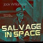 Salvage in Space | Jack Williamson