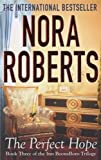 Nora Roberts The Perfect Hope: Number 3 in series (Inn at Boonsboro Trilogy)