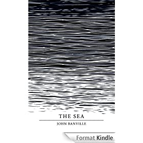 The Sea (Picador 40th Anniversary Edition) (Picador 40th Anniversary Editn) (English Edition)