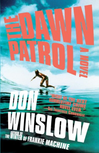 Dawn Patrol (Vintage Crime/Black Lizard)