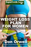 Weight Loss Plan For Women: Weight Ma...