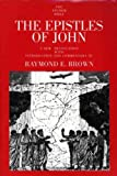 The Epistles of John (The Anchor Yale Bible Commentaries) (0300140274) by Brown, Raymond E.