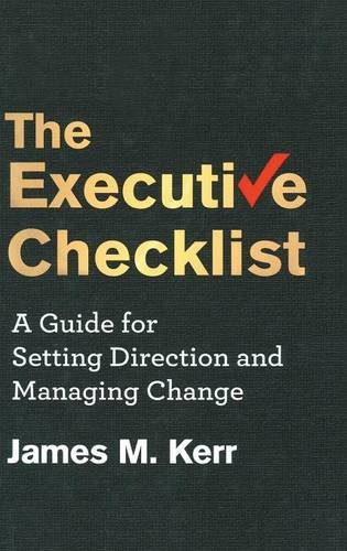The Executive Checklist: A Guide for Setting Direction and Managing Change