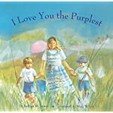 I Love You the Purplest [Hardcover] [1996] (Author) Barbara M. Joosse, Mary Whyte