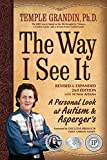 img - for The Way I See It, Revised and Expanded 2nd Edition: A Personal Look at Autism and Asperger's book / textbook / text book
