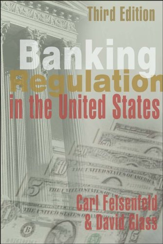 Banking Regulation in the United States 3rd Edition