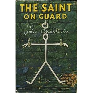 Leslie Charteris The Saint on Guard
