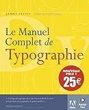 echange, troc James Felici, Frank Romano - Le manuel complet de typographie