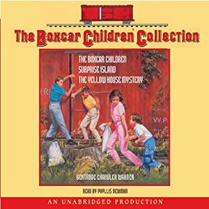 The Boxcar Children Collection: The Boxcar Children (Book 1), Surprise Island (Book 2), The Yellow House Mystery (Book 3) | [Gertrude Chandler Warner]
