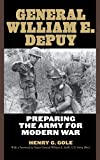 img - for General William E. DePuy: Preparing the Army for Modern War (Allison Webster) book / textbook / text book
