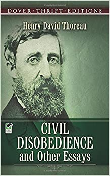 civil disobedience dover edition essay other thrift Ebook online civil disobedience and other essays dover thrift editions get  pdf henry david thoreau photo courtesy wikipedia henry david thoreau.