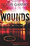 Wounds: A Novel