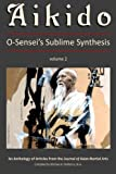 img - for Aikido, Vol. 2: O-Sensei's Sublime Synthesis book / textbook / text book