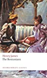 Henry James The Bostonians (Oxford World's Classics)