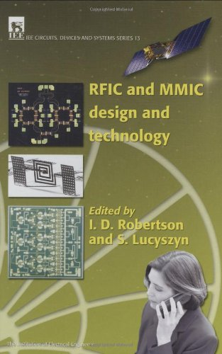 Rfic And Mmic Design And Technology (Iee Circuits, Devices And Systems Series, 13)