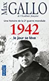 img - for Histoire De LA Deuxieme Guerre Mondiale 3/1942 Le Jour SE Leve (French Edition) book / textbook / text book