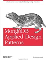 MongoDB Applied Design Patterns Front Cover