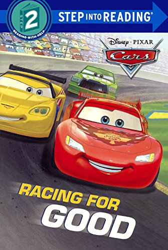 Racing for Good (Step Into Reading, Step 2: Disney-Pixar Cars)