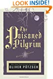 The Poisoned Pilgrim (US Edition) (A Hangman's Daughter Tale)