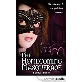 The Homecoming Masquerade (Girls Wearing Black: Book One) (Girls Wearing Black Series 1) (English Edition)