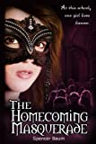 The Homecoming Masquerade (Girls Wearing Black: Book One) (Girls Wearing Black Series 1)