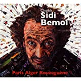 echange, troc Cheikh Sidi Bémol - Paris Alger Bouzeguène