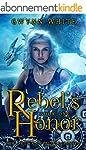 Rebel's Honor: Book One in Crown of B...