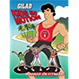 Gilad Kids In Motion: Hooked On Fitness