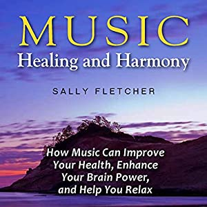 Music, Healing and Harmony | [Sally Fletcher]
